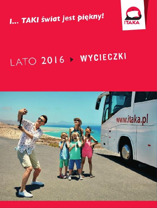ITAKA LATO 2016 WYCIECZKI
