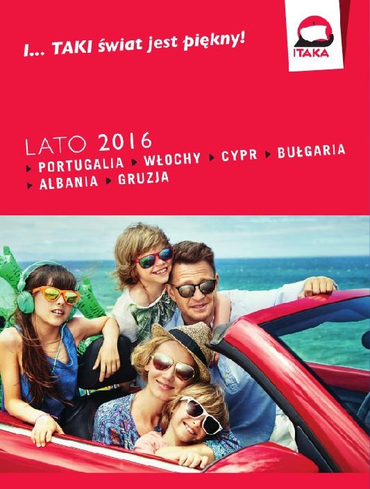 ITAKA LATO 2016 PORTUGALIA, WŁOCHY, BUŁGARIA