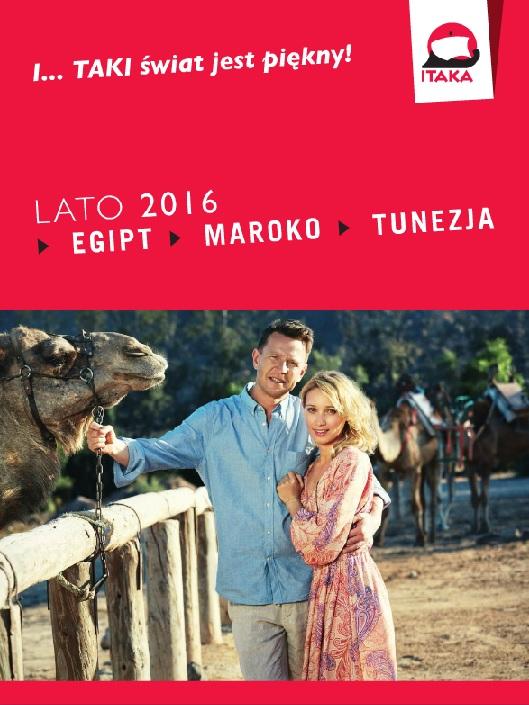 ITAKA LATO 2016 EGIPT, MAROKO, TUNEZJA